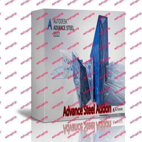 Advance Steel Addon for Autodesk AutoCAD 2022 x64