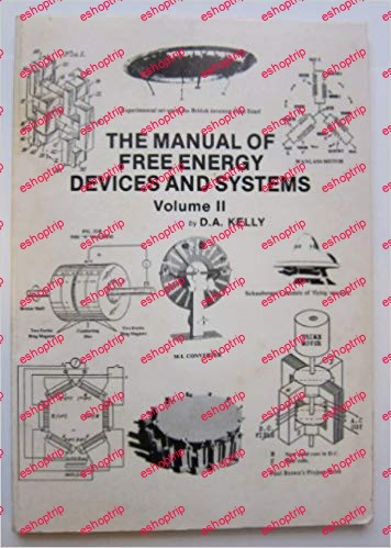 The Manual of Free Energy Devices and Systems