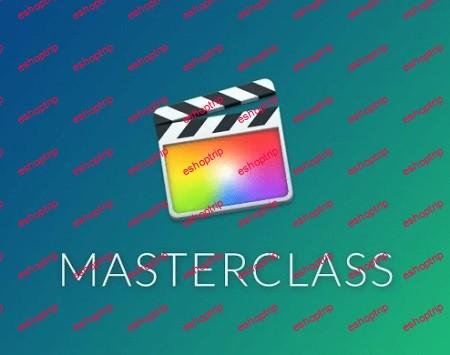 Final Cut Pro X Masterclass by Marcos Rocha