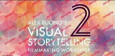 MZed Visual Storytelling 2 with Alex Buono