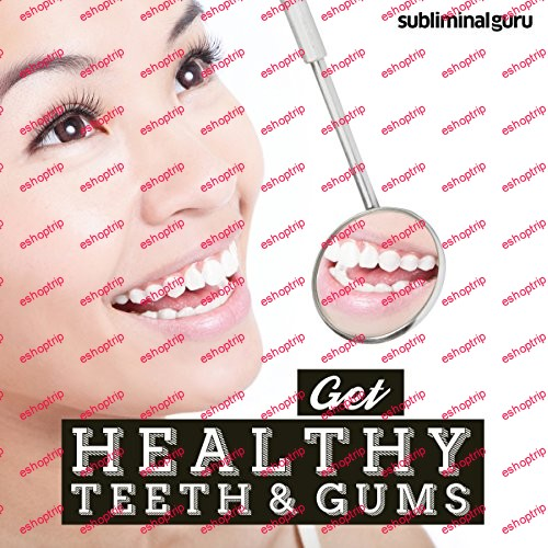 Subliminal Guru Get Healthy Teeth Gums