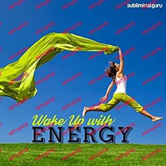 Subliminal Guru Wake Up With Energy