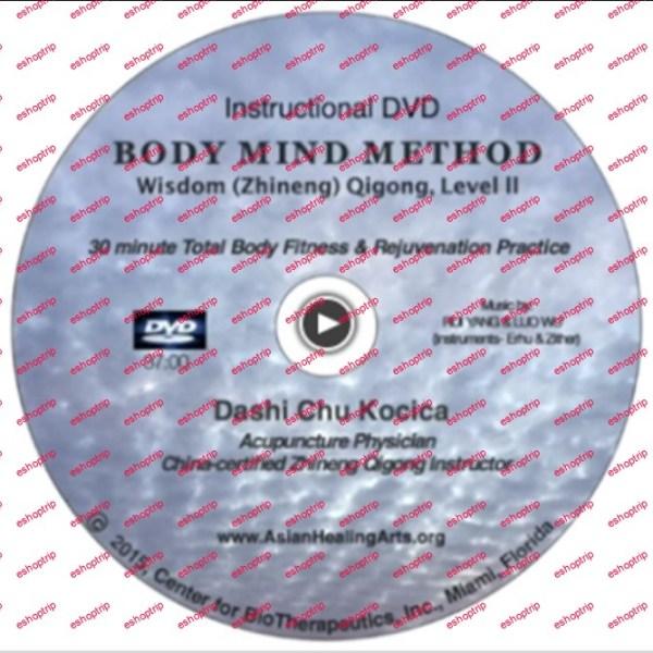 BODY MIND METHOD Wisdom Zhineng Qigong Level II