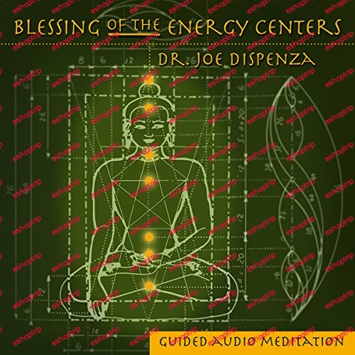 Dr.Joe Dispenza BLESSING OF THE ENERGY CENTERS WITH SYMBOLS