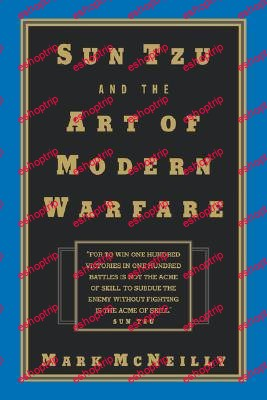 Mark McNeilly Sun Tzu and the Art of Modern Warfare