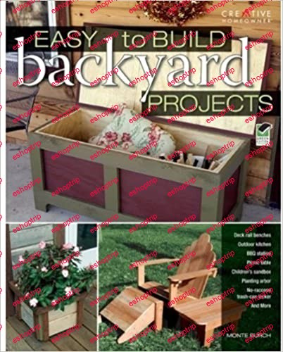 Monte Burch Easy to build backyard projects
