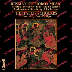 Peter Phillips The Tallis Scholars Russian Orthodox Music 1990