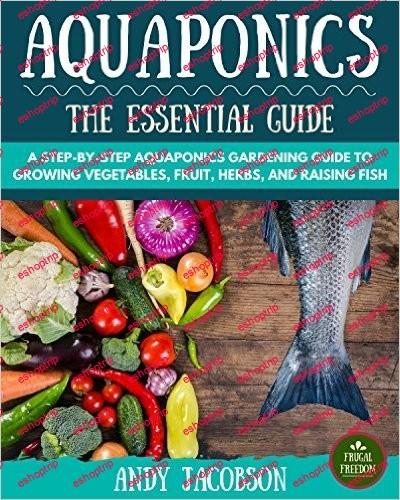 Aquaponics The Essential Aquaponics Guide