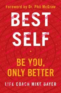 Best Self Be You Only Better