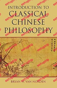 Bryan W. Van Norden Introduction to Classical Chinese Philosophy