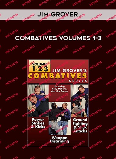 Jim Grover Combatives Series Volumes 1 3
