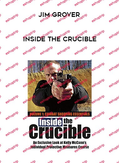 Jim Grover Inside the Crucible
