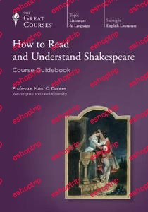 TTC Video How to Read and Understand Shakespeare