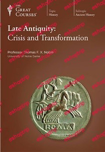 TTC Video Late Antiquity Crisis and Transformation