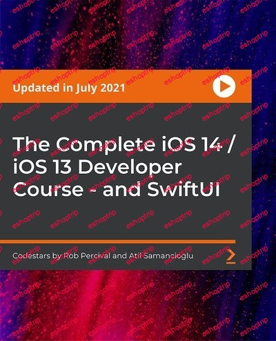 The Complete iOS 14 iOS 13 Developer Course and SwiftUI