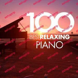 VA 100 Best Relaxing Piano 2018