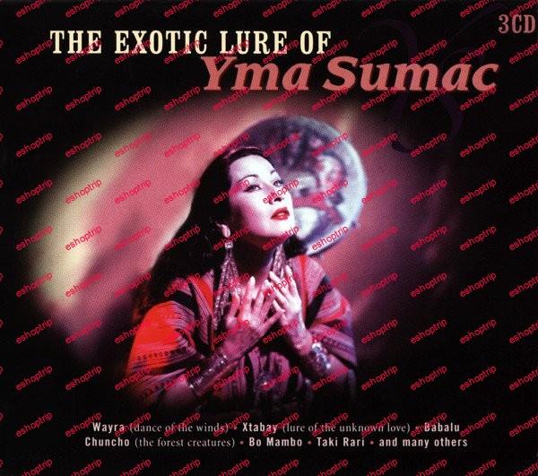 Yma Sumac The Exotic Lure Of Yma Sumac 3CD Box Set 2008 FLAC