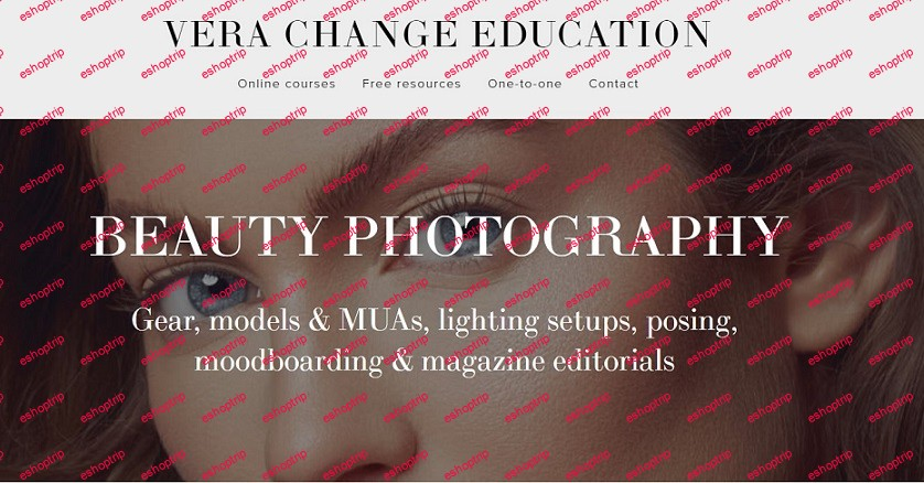 Beauty Photography Course by Vera Change