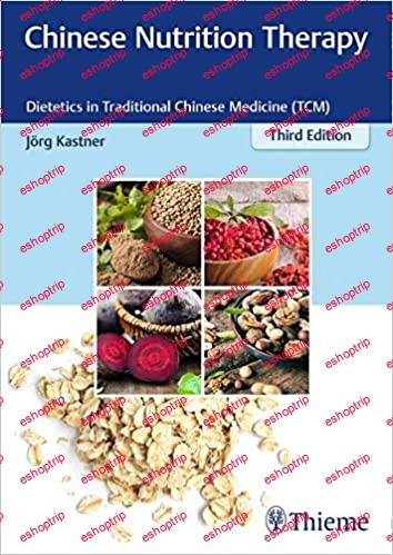 Chinese Nutrition Therapy Dietetics in Traditional Chinese Medicine TCM