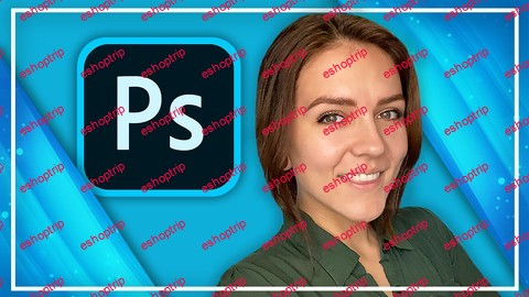 Complete Adobe Photoshop Megacourse Beginner to Expert