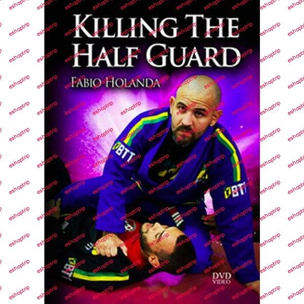 Fabio Holanda Killing The Half Guard HD