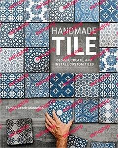 Handmade Tile Design Create and Install Custom Tiles
