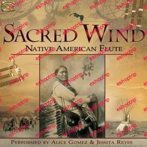 Jessita Reyes Sacred Wind Native American Flute 2017
