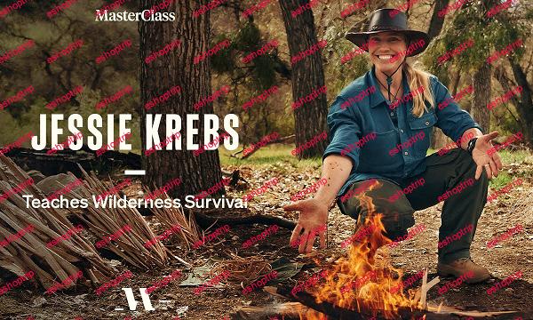 MasterClass Jessie Krebs Teaches Wilderness Survival