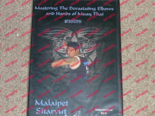 Mastering the Devastating Hands Elbows of Muay Thai with Malaipet Sitarvut
