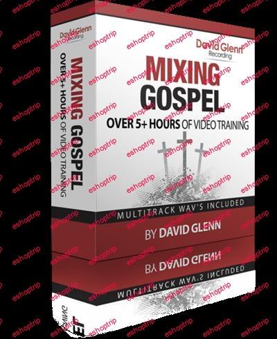 Mixing Gospel By David Glenn