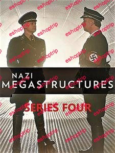 National Geographic Nazi Megastructures Series 4 2017
