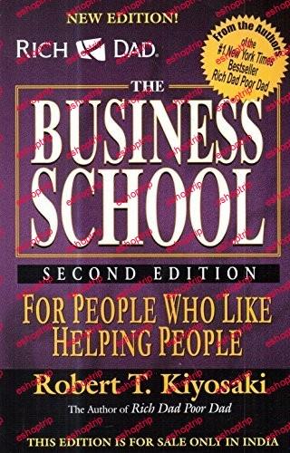Robert Kiyosaki The Business School
