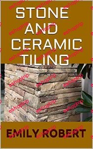 STONE AND CERAMIC TILING Ultimate Guide On How To Tile a Floor Step By Step DIY Guide for Beginners Laying a Floor Tiles