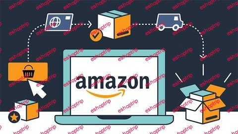 Selling on Amazon Complete Course FBA FBM Sponsored Ads