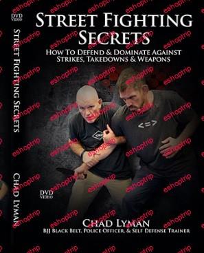 Street Fighting Secrets by Chad Lyman