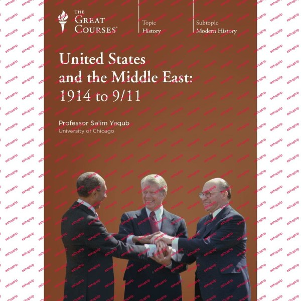 TTC Video The United States and the Middle East 1914 to 9 11