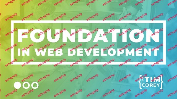 TimCorey Foundation in Web Development