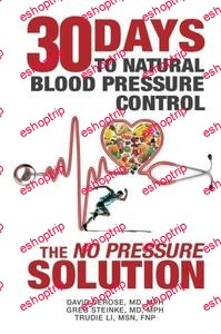 Thirty Days to Natural Blood Pressure Control The No Pressure Solution