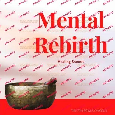 Tibetan Bowls Channel Mental Rebirth Healing Sounds Tibetan Spirit 2021