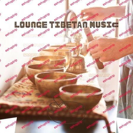 Tibetan Chillout Lounge Tibetan Music Singing Bowls Sounds 2021