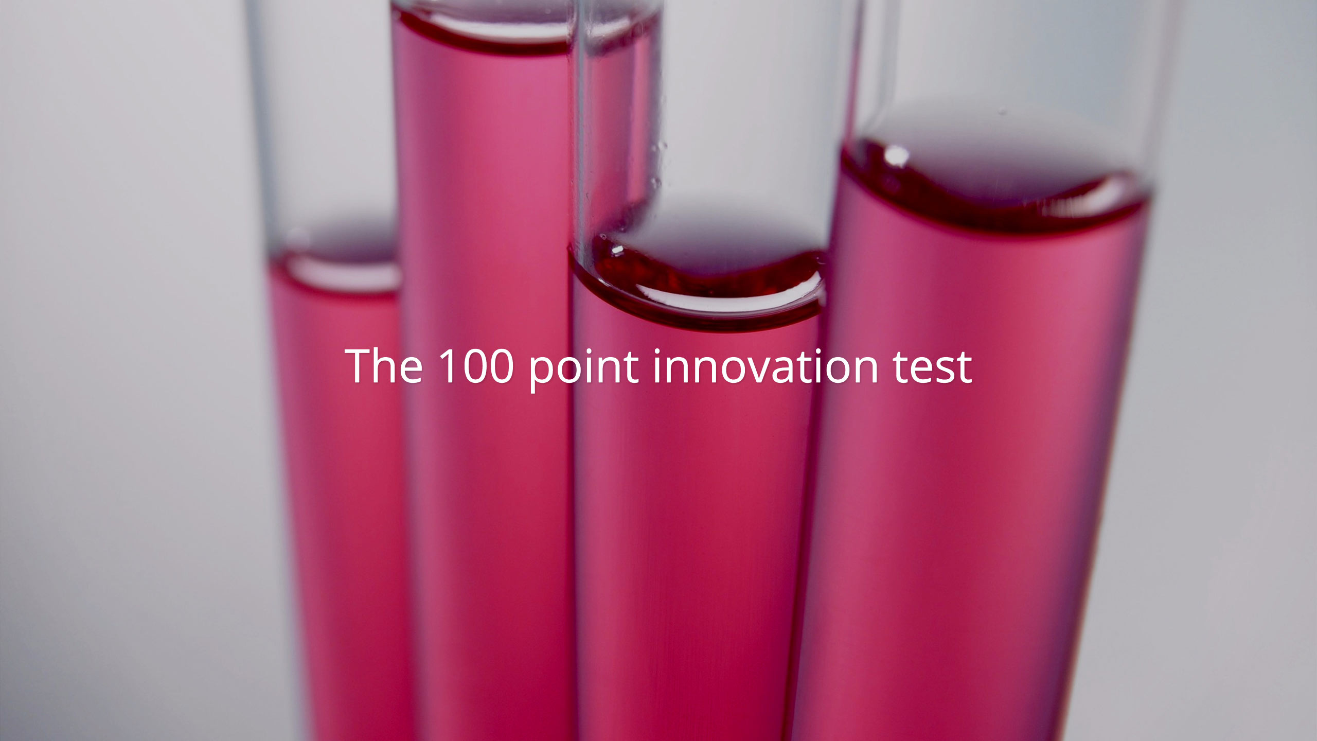 The 100 point innovation test requirements