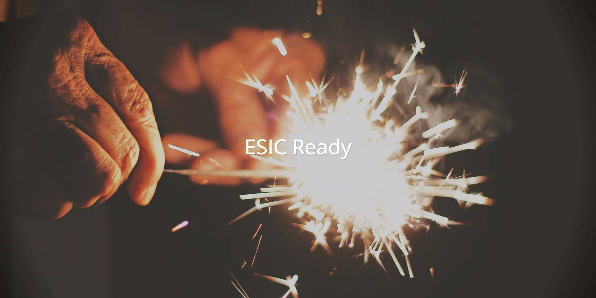 ESIC – A celebration if you are ESIC® Ready