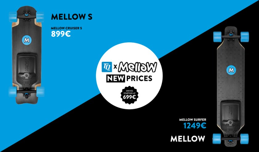 Mellow Drive New Prices From €699