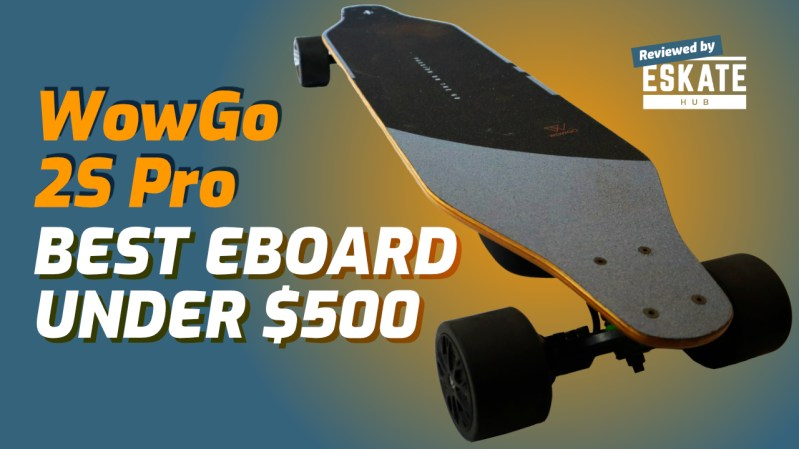 WowGo 2S Pro Review - Best eBoard under $500