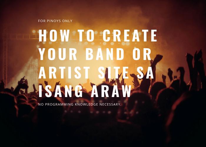 Make Your Own Professional Music or Band Website Sa Isang Araw + Free Hosting + Free Domain+ Free Premium Theme+Free Premium plugins