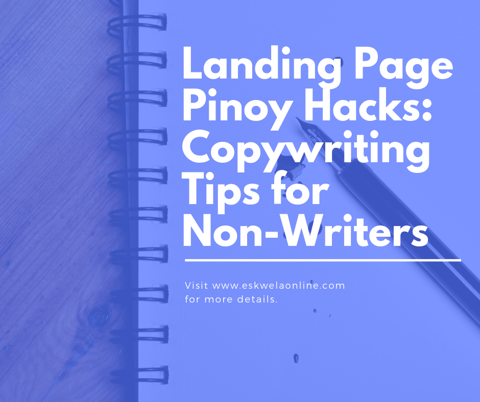 Landing Page Pinoy Hacks: Copywriting Tips for Non-Writers