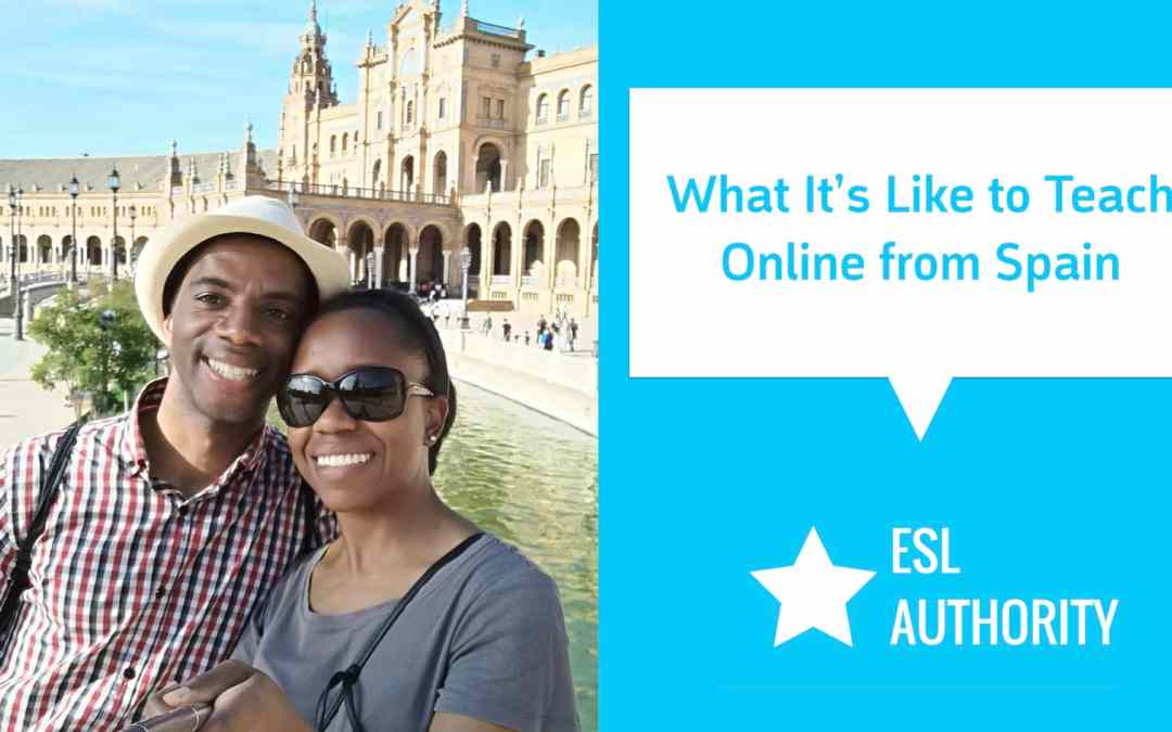 How a Couple Moved from CA to Teach and Live in Spain