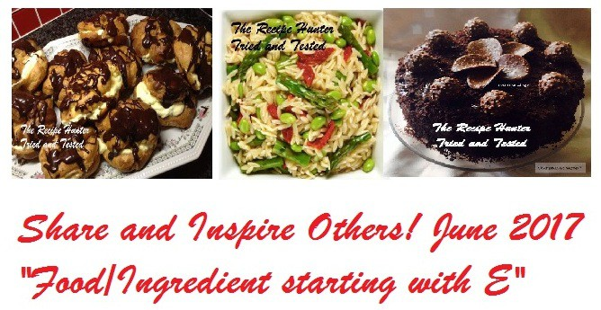June 2017 Share and Inspire Others! – Food/Ingredient starting with E