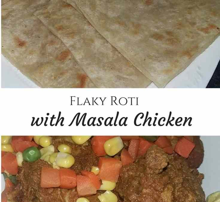 Zarina's Flaky Roti with Masala Chicken