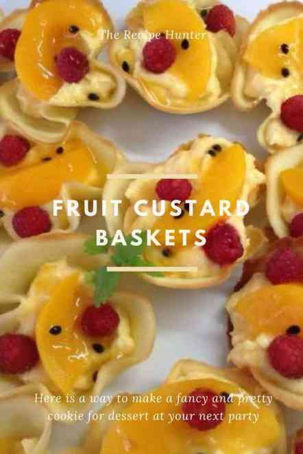 Fruit Custard Baskets